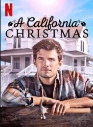 ดูหนังออนไลน์ฟรี A California Christmas (2020) คริสต์มาสแคลิฟอร์เนีย หนังเต็มเรื่อง หนังมาสเตอร์ ดูหนังHD ดูหนังออนไลน์ ดูหนังใหม่