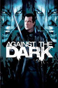 ดูหนังออนไลน์ฟรี Against the Dark (2009) คนระห่ำล้างพันธุ์แวมไพร์ หนังเต็มเรื่อง หนังมาสเตอร์ ดูหนังHD ดูหนังออนไลน์ ดูหนังใหม่