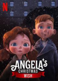 ดูหนังออนไลน์ฟรี Angela's Christmas Wish (2020) อธิษฐานคริสต์มาสของแอนเจลา หนังเต็มเรื่อง หนังมาสเตอร์ ดูหนังHD ดูหนังออนไลน์ ดูหนังใหม่