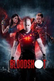 ดูหนังออนไลน์ฟรี Bloodshot (2020) จักรกลเลือดดุ หนังเต็มเรื่อง หนังมาสเตอร์ ดูหนังHD ดูหนังออนไลน์ ดูหนังใหม่