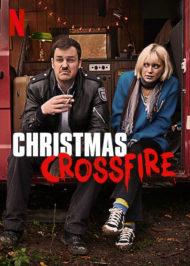 ดูหนังออนไลน์ฟรี Christmas Crossfire (2020) คริสต์มาสระห่ำ หนังเต็มเรื่อง หนังมาสเตอร์ ดูหนังHD ดูหนังออนไลน์ ดูหนังใหม่