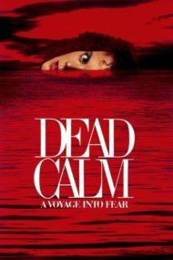 ดูหนังออนไลน์ฟรี Dead Calm (1989) ตามมา…สยอง หนังเต็มเรื่อง หนังมาสเตอร์ ดูหนังHD ดูหนังออนไลน์ ดูหนังใหม่