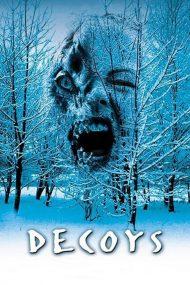 ดูหนังออนไลน์ฟรี Decoys (2004) เปลือยดูดชีพ หนังเต็มเรื่อง หนังมาสเตอร์ ดูหนังHD ดูหนังออนไลน์ ดูหนังใหม่