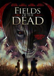 ดูหนังออนไลน์ฟรี Fields Of The Dead (2014) ไดอารี่หลอนซ่อนวิญญาณ หนังเต็มเรื่อง หนังมาสเตอร์ ดูหนังHD ดูหนังออนไลน์ ดูหนังใหม่