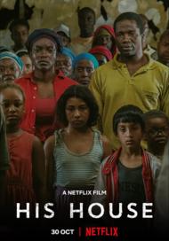 ดูหนังออนไลน์ฟรี His House (2020) บ้านของใคร หนังเต็มเรื่อง หนังมาสเตอร์ ดูหนังHD ดูหนังออนไลน์ ดูหนังใหม่