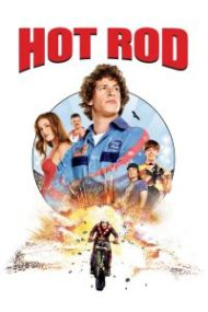 ดูหนังออนไลน์ฟรี Hot Rod (2007) สิงห์สตันท์บิดสะท้านโลก หนังเต็มเรื่อง หนังมาสเตอร์ ดูหนังHD ดูหนังออนไลน์ ดูหนังใหม่