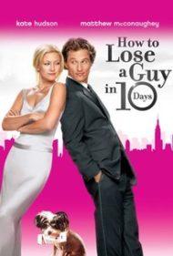 ดูหนังออนไลน์ฟรี How To Lose A Guy In 10 Days (2003) แผนรักฉบับซิ่ง ชิ่งให้ได้ใน 10 วัน หนังเต็มเรื่อง หนังมาสเตอร์ ดูหนังHD ดูหนังออนไลน์ ดูหนังใหม่