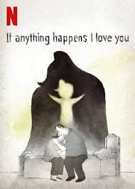 ดูหนังออนไลน์ฟรี If Anything Happens I Love You (2020) ถ้าเกิดอะไรขึ้น… หนูรักพ่อแม่นะ หนังเต็มเรื่อง หนังมาสเตอร์ ดูหนังHD ดูหนังออนไลน์ ดูหนังใหม่