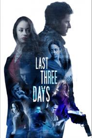 ดูหนังออนไลน์ฟรี Last Three Days (2020) หนังเต็มเรื่อง หนังมาสเตอร์ ดูหนังHD ดูหนังออนไลน์ ดูหนังใหม่