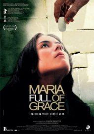 ดูหนังออนไลน์ฟรี Maria Full Of Grace (2004) หนังเต็มเรื่อง หนังมาสเตอร์ ดูหนังHD ดูหนังออนไลน์ ดูหนังใหม่