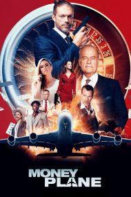 ดูหนังออนไลน์ฟรี Money Plane (2020) หนังเต็มเรื่อง หนังมาสเตอร์ ดูหนังHD ดูหนังออนไลน์ ดูหนังใหม่