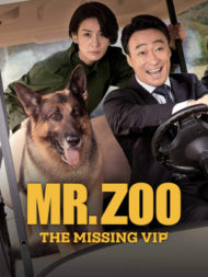 ดูหนังออนไลน์ฟรี Mr. Zoo The Missing VIP (2020) ภารกิจฮาอารักขาวีไอพี หนังเต็มเรื่อง หนังมาสเตอร์ ดูหนังHD ดูหนังออนไลน์ ดูหนังใหม่