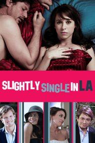 ดูหนังออนไลน์ฟรี Slightly Single in L.A. (2013) ขอบ่มรักครั้งสุดท้ายในแอล.เอ. หนังเต็มเรื่อง หนังมาสเตอร์ ดูหนังHD ดูหนังออนไลน์ ดูหนังใหม่