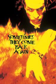 ดูหนังออนไลน์ฟรี Sometimes They Come Back Again (1996) มันกลับมาทวงเลือด 2 หนังเต็มเรื่อง หนังมาสเตอร์ ดูหนังHD ดูหนังออนไลน์ ดูหนังใหม่