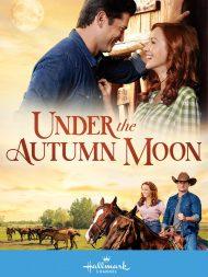 ดูหนังออนไลน์ฟรี Under the Autumn Moon (2018) ฟาร์มรัก ใต้แสงจันทร์ หนังเต็มเรื่อง หนังมาสเตอร์ ดูหนังHD ดูหนังออนไลน์ ดูหนังใหม่