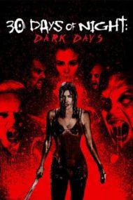 ดูหนังออนไลน์ฟรี 30 Days Of Night Dark Days (2010) 30 ราตรี ผีแหกนรก 2 แหกนรกวันโลกดับ หนังเต็มเรื่อง หนังมาสเตอร์ ดูหนังHD ดูหนังออนไลน์ ดูหนังใหม่