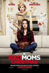 ดูหนังออนไลน์ฟรี A Bad Moms Christmas (2017) คริสต์มาสป่วน แก๊งค์แม่ชวนคึก หนังเต็มเรื่อง หนังมาสเตอร์ ดูหนังHD ดูหนังออนไลน์ ดูหนังใหม่