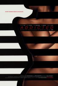 ดูหนังออนไลน์ฟรี Addicted (2014) ปรารถนาอันตราย หนังเต็มเรื่อง หนังมาสเตอร์ ดูหนังHD ดูหนังออนไลน์ ดูหนังใหม่