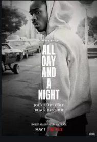 ดูหนังออนไลน์ฟรี All Day and a Night (2020) ตรวนอดีต หนังเต็มเรื่อง หนังมาสเตอร์ ดูหนังHD ดูหนังออนไลน์ ดูหนังใหม่