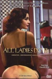 ดูหนังออนไลน์ฟรี All Ladies Do It (1992) หนังเต็มเรื่อง หนังมาสเตอร์ ดูหนังHD ดูหนังออนไลน์ ดูหนังใหม่