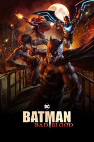 ดูหนังออนไลน์ฟรี Batman Bad Blood (2016) แบทแมน สายเลือดแห่งรัตติกาล หนังเต็มเรื่อง หนังมาสเตอร์ ดูหนังHD ดูหนังออนไลน์ ดูหนังใหม่