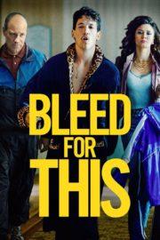 ดูหนังออนไลน์ฟรี Bleed for This (2016) คนระห่ำหมัดหยุดโลก หนังเต็มเรื่อง หนังมาสเตอร์ ดูหนังHD ดูหนังออนไลน์ ดูหนังใหม่