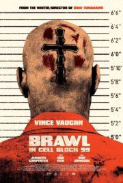 ดูหนังออนไลน์ฟรี Brawl in Cell Block 99 (2017) คุกเดือด คนเหลือเดน หนังเต็มเรื่อง หนังมาสเตอร์ ดูหนังHD ดูหนังออนไลน์ ดูหนังใหม่