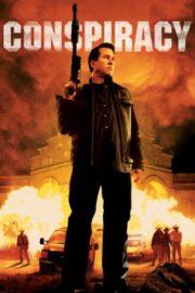 ดูหนังออนไลน์ฟรี CONSPIRACY (2008) วีรบุรุษล้างเมืองเถื่อน หนังเต็มเรื่อง หนังมาสเตอร์ ดูหนังHD ดูหนังออนไลน์ ดูหนังใหม่