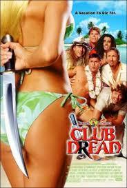ดูหนังออนไลน์ฟรี Club Dread (2004) หวีด วี้ด วิ้ว  สยิวป่วนหาด หนังเต็มเรื่อง หนังมาสเตอร์ ดูหนังHD ดูหนังออนไลน์ ดูหนังใหม่