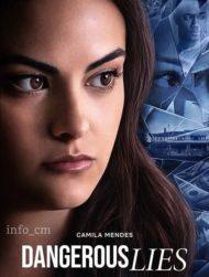 ดูหนังออนไลน์ฟรี Dangerous Lies (2020) ลวง คร่า ฆาต หนังเต็มเรื่อง หนังมาสเตอร์ ดูหนังHD ดูหนังออนไลน์ ดูหนังใหม่