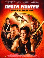 ดูหนังออนไลน์ฟรี Death Fighter (2017) นักสู้แห่งความตาย หนังเต็มเรื่อง หนังมาสเตอร์ ดูหนังHD ดูหนังออนไลน์ ดูหนังใหม่
