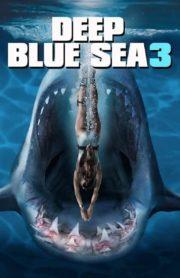 ดูหนังออนไลน์ฟรี Deep Blue Sea 3 (2020) ทะเลลึกสีน้ำเงิน 3 หนังเต็มเรื่อง หนังมาสเตอร์ ดูหนังHD ดูหนังออนไลน์ ดูหนังใหม่