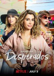 ดูหนังออนไลน์ฟรี Desperados (2020) เสียฟอร์ม ยอมเพราะรัก หนังเต็มเรื่อง หนังมาสเตอร์ ดูหนังHD ดูหนังออนไลน์ ดูหนังใหม่