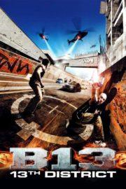ดูหนังออนไลน์ฟรี District B13 (2004) คู่ขบถ คนอันตราย หนังเต็มเรื่อง หนังมาสเตอร์ ดูหนังHD ดูหนังออนไลน์ ดูหนังใหม่