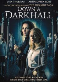 ดูหนังออนไลน์ฟรี Down a Dark Hall (2018) โรงเรียนปีศาจ หนังเต็มเรื่อง หนังมาสเตอร์ ดูหนังHD ดูหนังออนไลน์ ดูหนังใหม่