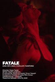 ดูหนังออนไลน์ฟรี Fatale (2020) หนังเต็มเรื่อง หนังมาสเตอร์ ดูหนังHD ดูหนังออนไลน์ ดูหนังใหม่