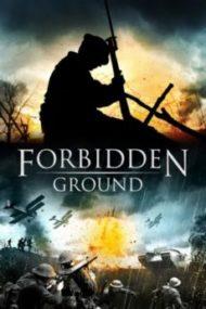 ดูหนังออนไลน์ฟรี Forbidden Ground (2013) สมรภูมิเดือด หนังเต็มเรื่อง หนังมาสเตอร์ ดูหนังHD ดูหนังออนไลน์ ดูหนังใหม่