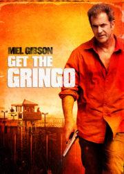 ดูหนังออนไลน์ฟรี Get the Gringo (2012) คนมหากาฬระอุ หนังเต็มเรื่อง หนังมาสเตอร์ ดูหนังHD ดูหนังออนไลน์ ดูหนังใหม่