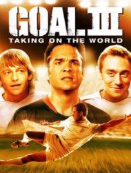 ดูหนังออนไลน์ฟรี Goal! 3 : Taking On The World (2009) โกล์ เกมหยุดโลก ภาค 3 หนังเต็มเรื่อง หนังมาสเตอร์ ดูหนังHD ดูหนังออนไลน์ ดูหนังใหม่