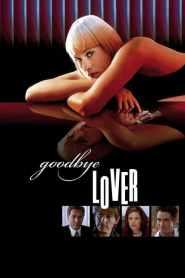 ดูหนังออนไลน์ฟรี Goodbye Lover (1998) ลาก่อนความรัก หนังเต็มเรื่อง หนังมาสเตอร์ ดูหนังHD ดูหนังออนไลน์ ดูหนังใหม่