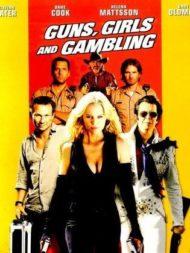 ดูหนังออนไลน์ฟรี Guns Girls And Gambling (2011) เปรี้ยง ปล้น คนระห่ำ หนังเต็มเรื่อง หนังมาสเตอร์ ดูหนังHD ดูหนังออนไลน์ ดูหนังใหม่
