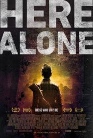 ดูหนังออนไลน์ฟรี Here Alone (2016) แดนร้าง หนีตายเชื้อมรณะ หนังเต็มเรื่อง หนังมาสเตอร์ ดูหนังHD ดูหนังออนไลน์ ดูหนังใหม่