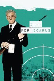 ดูหนังออนไลน์ฟรี I For Icarus (1979) ฆ่าประธานาธิบดี หนังเต็มเรื่อง หนังมาสเตอร์ ดูหนังHD ดูหนังออนไลน์ ดูหนังใหม่