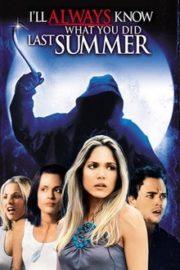 ดูหนังออนไลน์ฟรี I'll Always Know What You Did Last Summer (2006) ซัมเมอร์สยอง ต้องหวีด 3 หนังเต็มเรื่อง หนังมาสเตอร์ ดูหนังHD ดูหนังออนไลน์ ดูหนังใหม่