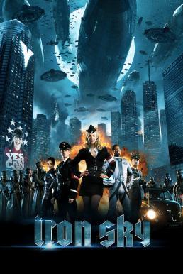 ดูหนังออนไลน์ฟรี Iron Sky (2012) ทัพเหล็กนาซีถล่มโลก หนังเต็มเรื่อง หนังมาสเตอร์ ดูหนังHD ดูหนังออนไลน์ ดูหนังใหม่
