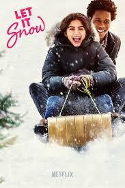 ดูหนังออนไลน์ฟรี Let It Snow (2019) อุ่นรักฤดูหนาว หนังเต็มเรื่อง หนังมาสเตอร์ ดูหนังHD ดูหนังออนไลน์ ดูหนังใหม่