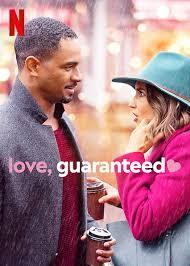 ดูหนังออนไลน์ฟรี Love Guaranteed (2020) รัก รับประกัน หนังเต็มเรื่อง หนังมาสเตอร์ ดูหนังHD ดูหนังออนไลน์ ดูหนังใหม่