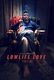 ดูหนังออนไลน์ฟรี Lowlife Love (2015) หนังเต็มเรื่อง หนังมาสเตอร์ ดูหนังHD ดูหนังออนไลน์ ดูหนังใหม่