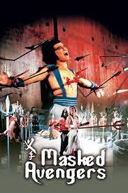 ดูหนังออนไลน์ฟรี Masked Avengers (1981) จอมโหดหน้ากากทอง หนังเต็มเรื่อง หนังมาสเตอร์ ดูหนังHD ดูหนังออนไลน์ ดูหนังใหม่