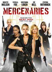 ดูหนังออนไลน์ฟรี Mercenaries (2014) โคตรพยัคฆ์สาว ทีมมหากาฬ หนังเต็มเรื่อง หนังมาสเตอร์ ดูหนังHD ดูหนังออนไลน์ ดูหนังใหม่